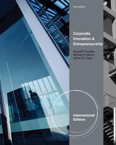 9781111526917: Corporate Innovation & Entrepreneurship: Entrepreneurial Development Within Organizations (International Edition)