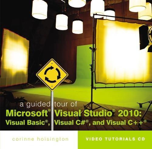 9781111527136: A Guided Tour of Microsoft Visual Studio 2010: Visual Basic, Visual C# and Visual C++