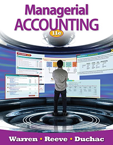 Managerial Accounting (9781111527464) by Carl S. Warren; James M. Reeve; Jonathan Duchac