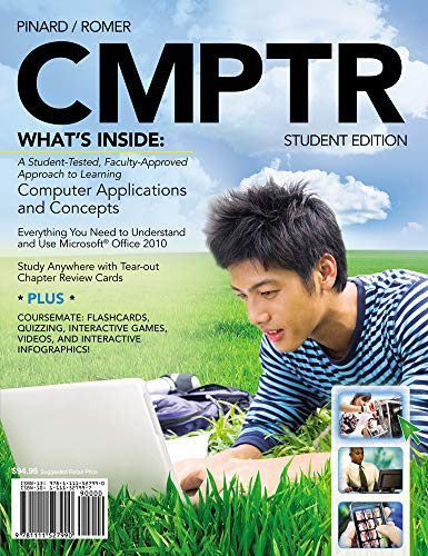 CMPTR (with Computers & Technology CourseMate with: Katherine T. Pinard,