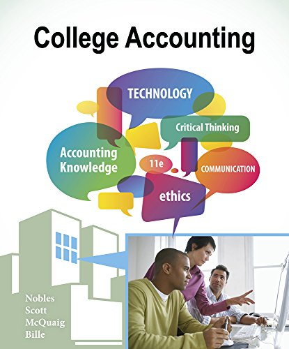 College Accounting, Chapters 1-24: Nobles, Tracie L (Texas State University San Marcos); Scott, ...