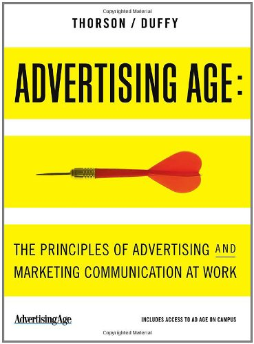 Advertising Age: The Principles of Advertising and: Esther Thorson, Margaret