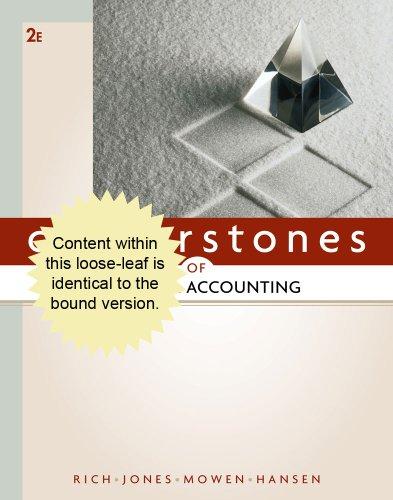 Cornerstones of Financial Accounting: Rich, Jay, Jones, Jeff, Mowen, Maryanne, Hansen, Don