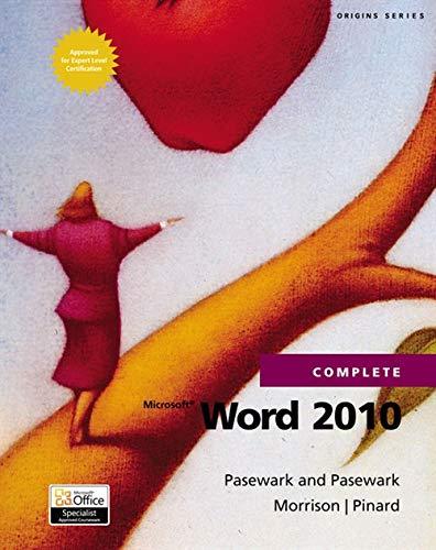 Microsoft Word 2010 Complete (SAM 2010 Compatible Products): Pasewark; Pasewark; Pinard, Katherine ...