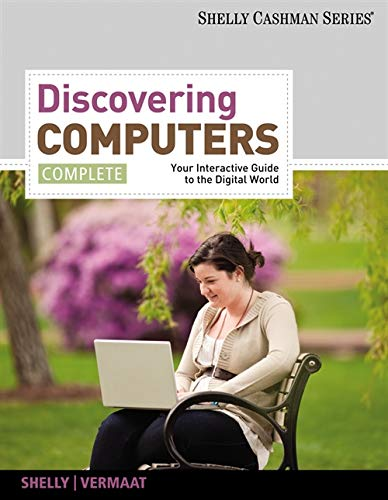 9781111530327: Discovering Computers, Complete: Your Interactive Guide to the Digital World (SAM 2010 Compatible Products)