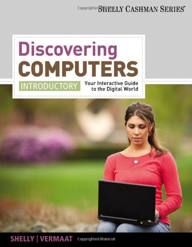 9781111530488: 2012 Discovering Computers, Introductory: Your Interactive Guide to the Digital World 2013 (SAM 2010 Compatible Products)