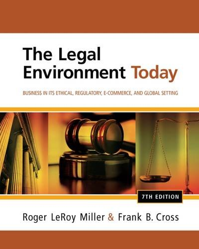 9781111530617: The Legal Environment Today: Business in its Ethical, Regulatory, E-Commerce, and Global Setting