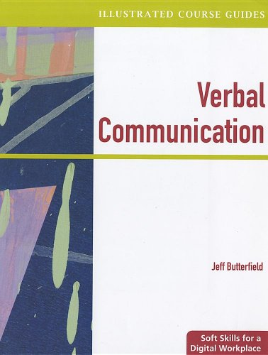 9781111530846: Verbal Communication: Soft Skills for a Digital Workplace [With Access Code] (Illustrated Course Guides)