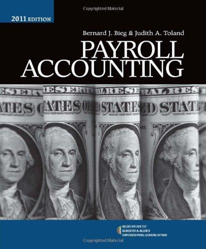 Payroll Accounting 2011 (with Klooster & Allen's: Bernard J. Bieg,