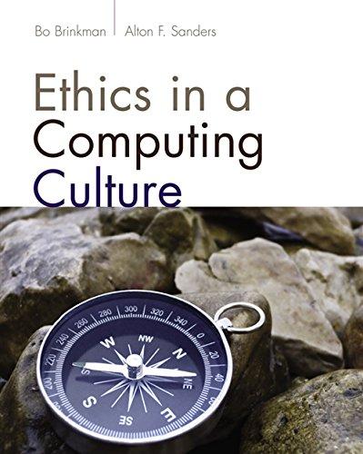 Ethics in a Computing Culture (Advanced Topics): William John Brinkman,