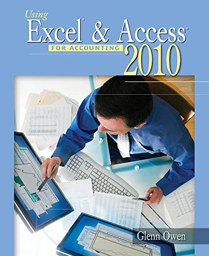 9781111532673: Using Excel & Access for Accounting 2010 (with Student Data CD-ROM)