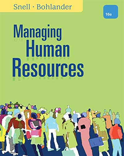 Managing Human Resources (1111532826) by Snell, Scott A.; Bohlander, George W.