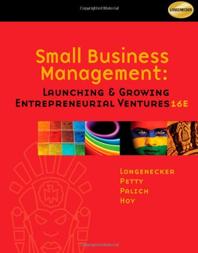 Small Business Management: Launching and Growing Entrepreneurial: Hoy, Frank, Palich,
