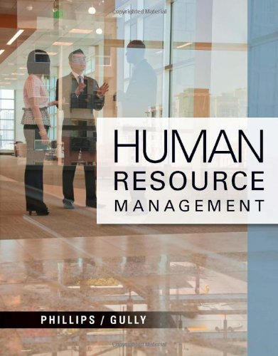 Human Resource Management (Explore Our New Management: Jean M. Phillips;