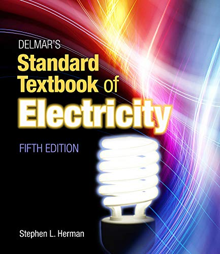 Delmar's Standard Textbook of Electricity: Stephen L. Herman