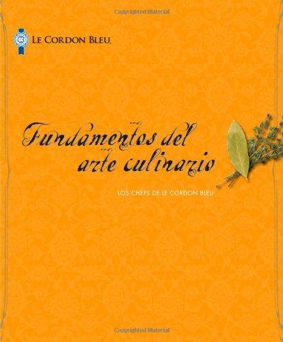 9781111539412: Le Cordon Bleu Cuisine Foundations, Spanish Edition
