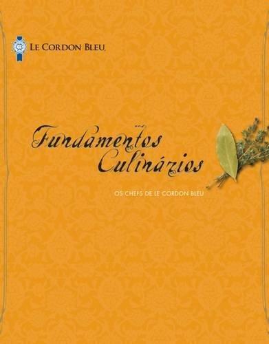 9781111539429: Le Cordon Bleu Cuisine Foundations, Portuguese Edition