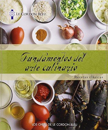 9781111539801: Le Cordon Bleu Cuisine Foundations: Classic Recipes, Spanish Edition