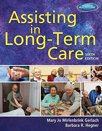 9781111539924: Assisting in Long-Term Care