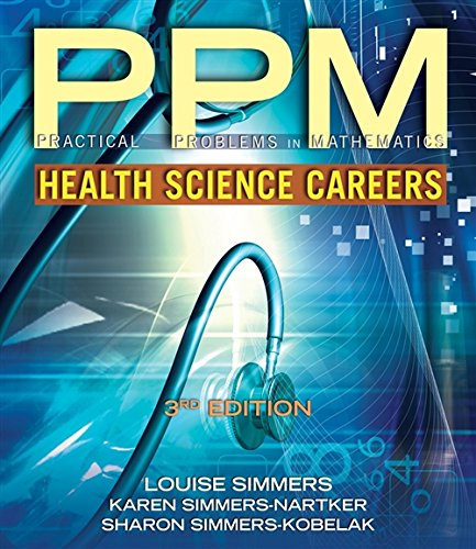 Download Practical Problems in Math for Health Science Careers (Practical Problems In Mathematics Series)