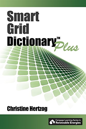 Smart Grid Dictionary Plus (Centage Learning Series: Christine Hertzog
