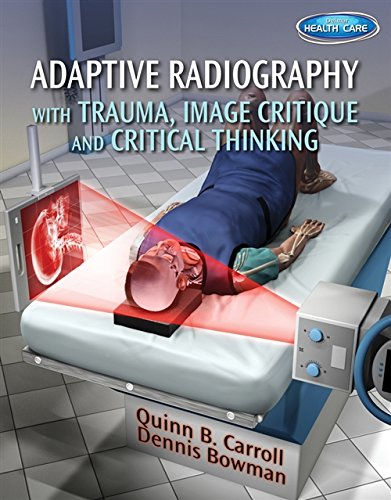 9781111541200: Adaptive Radiography with Trauma, Image Critique and Critical Thinking