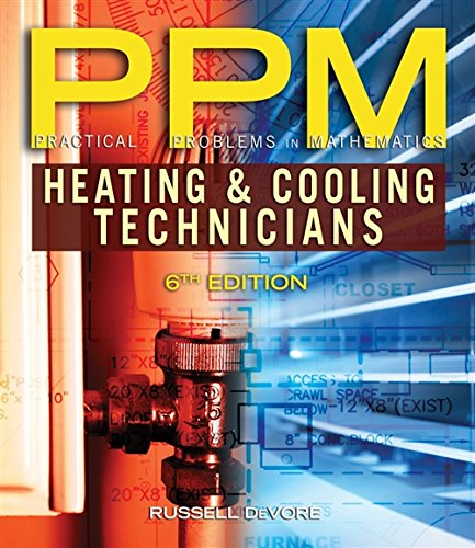 9781111541354: Practical Problems in Mathematics for Heating and Cooling Technicians (Practical Problems In Mathematics Series)