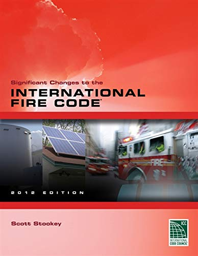 9781111542450: Significant Changes to the International Fire Code 2012 Edition (International Code Council Series)
