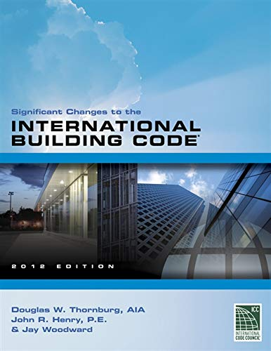 9781111542467: Significant Changes to the International Building Code 2012 Edition