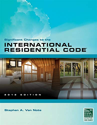 9781111542481: Significant Changes to the International Residential Code 2012 Edition