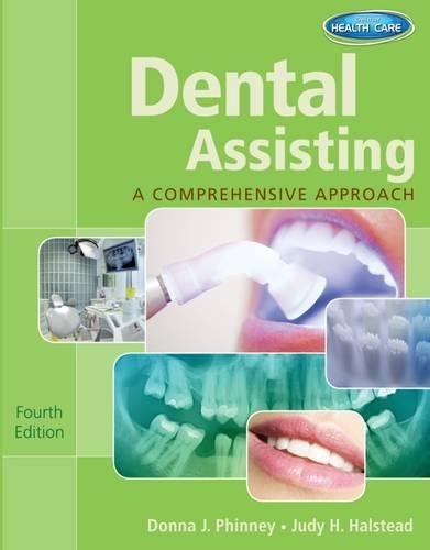 Workbook for Phinney/Halstead's Dental Assisting: A Comprehensive: Phinney, Donna J.;