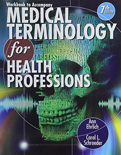9781111543280: Workbook for Ehrlich/Schroeder's Medical Terminology for Health Professions, 7th