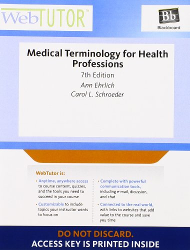 9781111543303: WebTutor™ Advantage on Blackboard Printed Access Card for Ehrlich/Schroeder's Medical Terminology for Health Professions, 7th
