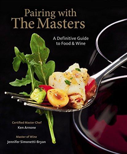 Food And Wine Pairing With The Masters: Arnone; Simonetti-Bryan