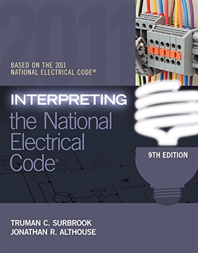 9781111544423: Interpreting the National Electrical Code
