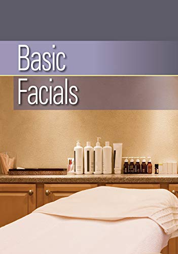 Basic Facials: Milady