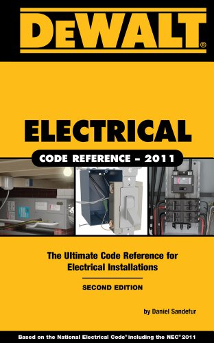 9781111545482: DEWALT Electrical Code Reference: Based on the 2011 National Electrical Code (DEWALT Series)