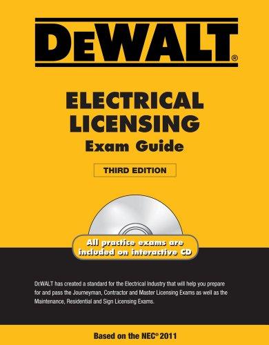 9781111545505: DEWALT Electrical Licensing Exam Guide, Based on the NEC 2011 (DEWALT Series)