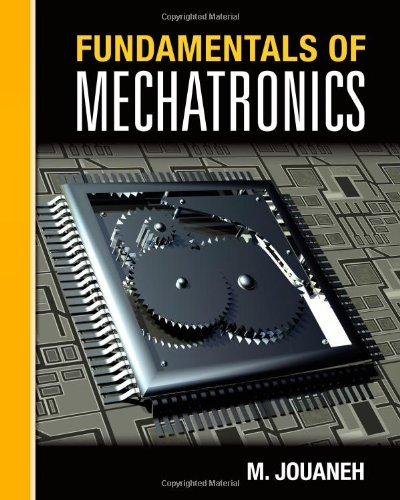 Fundamentals of Mechatronics: Jouaneh, Musa