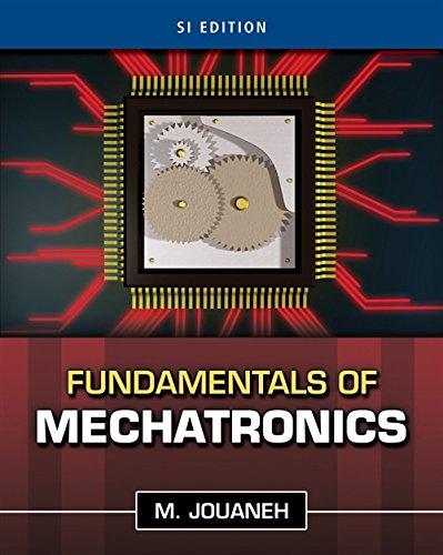 9781111569020: Fundamentals of Mechatronics, SI Edition