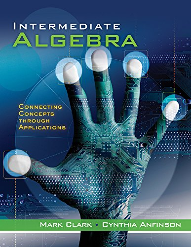 9781111569129: Cengage Advantage Books: Intermediate Algebra: Connecting Concepts through Applications