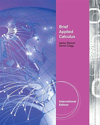 Brief Applied Calculus, 1St Ed: Stewart J, Clegg