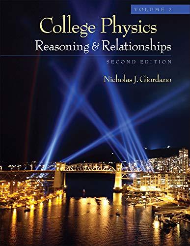 College Physics, Volume 2: Giordano, Nicholas