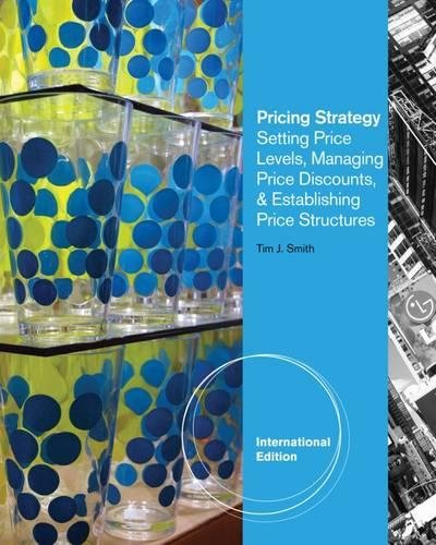 9781111571290: Pricing Strategy: Setting Price Levels, Managing Price Discounts and Establishing Price Structures by Smith, Tim (2011) Paperback