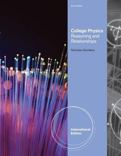9781111571344: College Physics: Reasoning and Relationships, International Edition