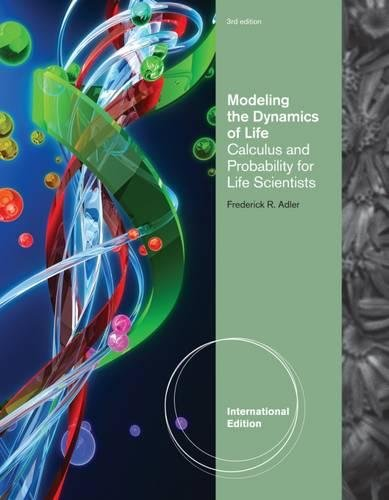 9781111574635: Modeling the Dynamics of Life: Calculus and Probability for Life Scientists, International Edition
