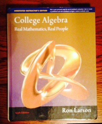 College Algebra: Real Mathematics, Real People, Annotated Instructors Edition: Ron Larson