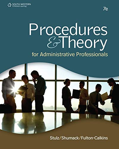 Procedures & Theory for Administrative Professionals: Karin M. Stulz,