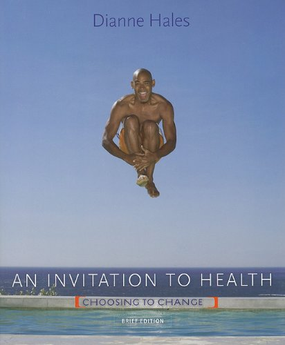 9781111575885: An Invitation to Health: Choosing to Change, Brief Edition (Text Only)