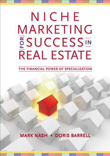 9781111575892: Niche Marketing for Success in Real Estate: The Financial Power of Specialization